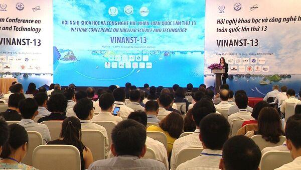 Hội nghị khoa học và công nghệ hạt nhân toàn quốc lần thứ 13 - Sputnik Việt Nam